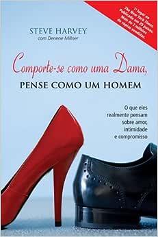 Comporte-se Como Uma Dama, Pense Como Um Homem | Amazon.com.br