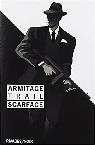 Scarface - Armitage Trail