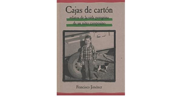 By Francisco Jimenez - Cajas de carton: The Circuit Spanish Edition (None) (8/31/02): Francisco Jimenez: Amazon.com: Books