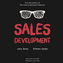 Sales Development Audiobook by Hilmon Sorey, Cory Bray Narrated by Cory Bray