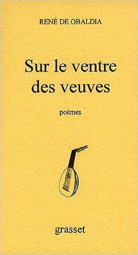 Download english books pdf Sur le ventre des veuves (Littérature) (French Edition) auf Deutsch DJVU by René de Obaldia
