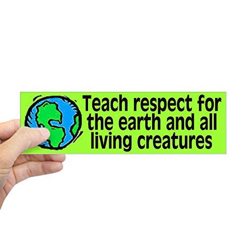 - CafePress teach respect. Bumper Sticker 10