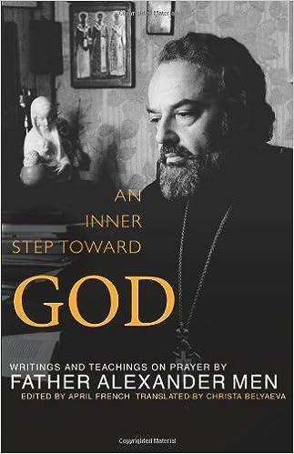 ##PORTABLE## An Inner Step Toward God: Writings And Teachings On Prayer By Father Alexander Men. acerca great friend Norwood below ciudad 41sjhvE1xoL._SX321_BO1,204,203,200_