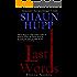 Last Words: A Horror Novelette