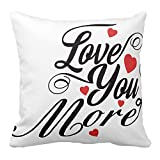 Kissenday 18X18 Inch Love You More Quote Cotton Polyester Decorative Home Decor Sofa Couch Desk Chair Bed Car Humorous Funny Cute Daughter Granddaughter Saying Birthday Gift Square Throw Pillow Case