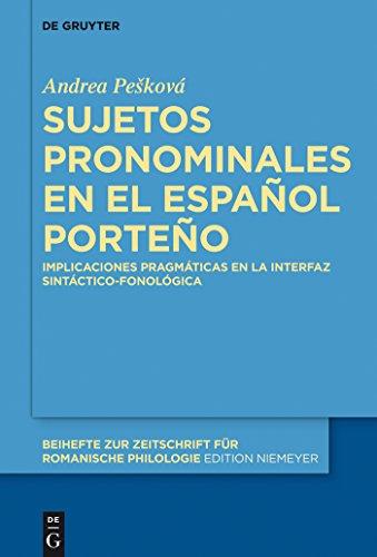 Sujetos pronominales en el español porteño: Implicaciones pragmáticas en la interfaz sintáctico-fonológica (