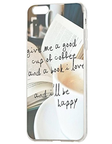 Price comparison product image iPhone 6S Plus Case ( 5.5 inches), OOFIT iPhone 6 Plus Life Quote Case - Give Me A Good Cup Of Coffee And A Bool I Love And I'Ll Be Happy