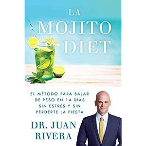 La Mojito Diet del Doctor Juan Rivera | Letras y Latte