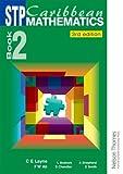 STP Caribbean Maths, Sue Chandler and Linda Bostock, 0748790888