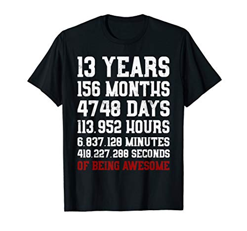 13 Years old of Being Awesome T-Shirt 13th Birthday Tee Gift (Top Things 13 Year Olds Want For Christmas)