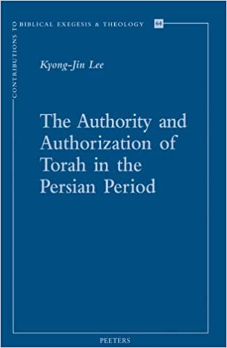 The authority and authorization of torah in the persian period the authority and authorization of torah in the persian period contributions to biblical exegesis theology fandeluxe Images