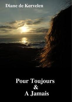pour toujours jamais a cause de toi t 1 french edition kindle edition by diane de. Black Bedroom Furniture Sets. Home Design Ideas