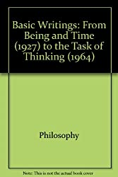 Basic writings: From Being and time (1927) to The task of thinking (1964) (His Works)