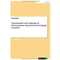 Characteristics and Challenges of Microinsurance Operations in Developing Countries