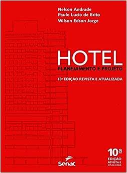 Hotel. Planejamento e Projeto - 9788539603916 - Livros na