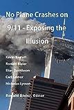No Plane Crashes on 9/11 - Exposing the Illusion