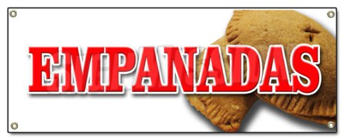 SignMission Empanadas Banner Sign Latin Restaurant Food Meat Chicken Hot Pocket, 18''x48