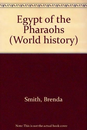 Egypt of the Pharaohs (World History Series)
