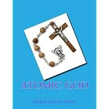 Atomic God