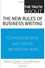 The Truth About the New Rules of Business Writing Paperback