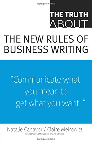Read Online The Truth About the New Rules of Business Writing PDF