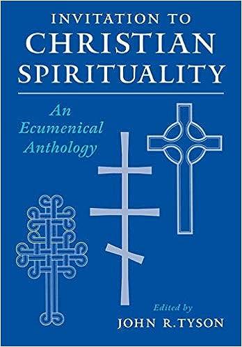 Amazon com: Invitation to Christian Spirituality: An