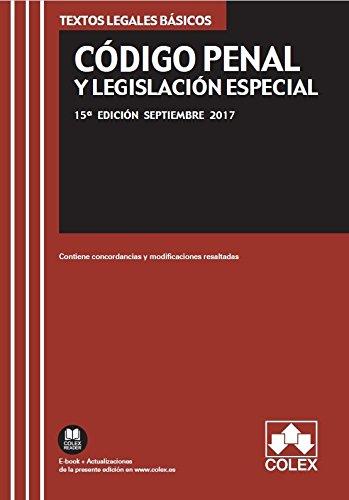 CÓDIGO PENAL Y LEGISLACIÓN ESPECIAL: Texto legal básico con concordancias y modificaciones resaltadas TEXTOS LEGALES BÁSICOS: Amazon.es: EDITORIAL COLEX S.L.: Libros
