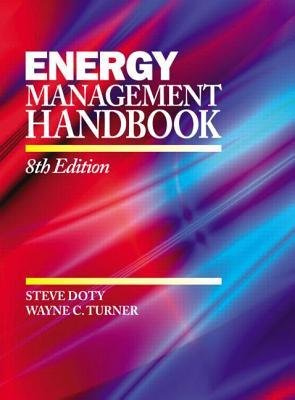 Read Online [(Energy Management Handbook)] [Author: Steve Doty] published on (December, 2012) ebook