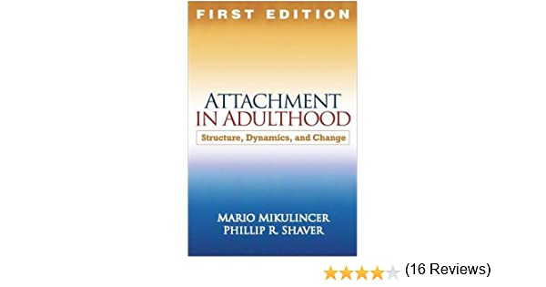 Attachment in adulthood first edition structure dynamics and attachment in adulthood first edition structure dynamics and change 9781606236109 medicine health science books amazon fandeluxe Image collections
