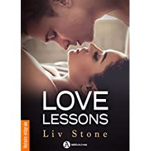 Love Lessons - Histoire  intégrale: Sex & lies (French Edition)