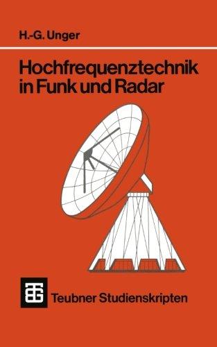 Hochfrequenztechnik in Funk und Radar (Teubner-Studienskripten Elektrotechnik) (German - Hre O
