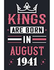 80th Birthday Gifts for Man: KINGS Are Born in August 1941: Funny Notebook for Women's, 80th Birthday Notebook for Man, Gift for Man Birthday ... .… Notebook Journals