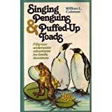 Singing Penguins and Puffed-Up Toads, William L. Coleman, 0871235544