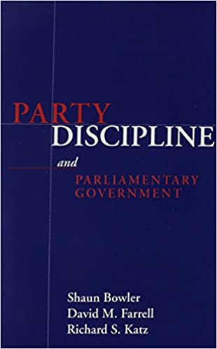 Party Discipline and Parliamentary Government (Parliaments