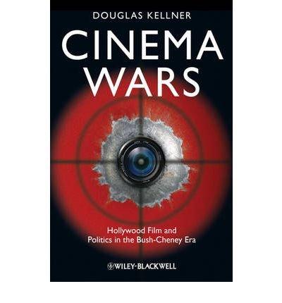 Download Cinema Wars : Hollywood Film and Politics in the Bush-Cheney Era(Paperback) - 2009 Edition pdf epub