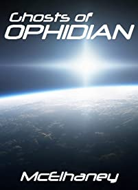 Ghosts Of Ophidian by Scott McElhaney ebook deal