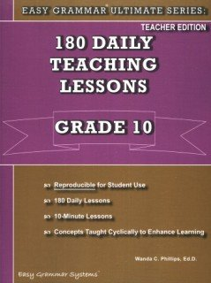 Teacher 10 (180 Daily Teaching Lessons; Easy Grammar Ultimate Series10) - Grammar Lessons
