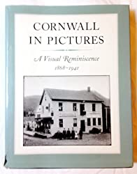 Cornwall in pictures: A visual reminiscence, 1868-1941