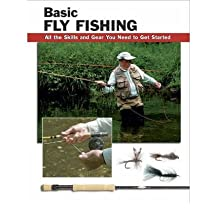 [ Basic Fly Fishing: All the Skills and Gear You Need to Get Started Rounds, Jon ( Author ) ] { Paperback } 2006