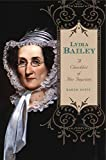 Lydia Bailey: A Checklist of Her Imprints (Penn State Series in the History of the Book)