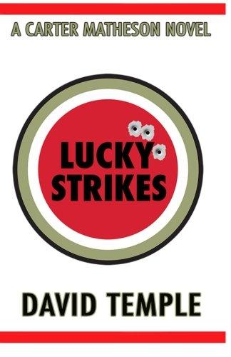 Download Lucky Strikes (A Carter Matheson Series) (Volume 1) pdf epub