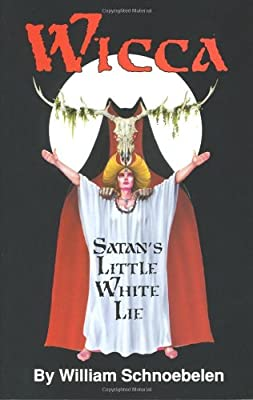Image result for Wicca: Satan's Little White Lie