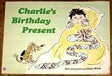Charlie's Birthday Present, Bernice Myers, 0590319922