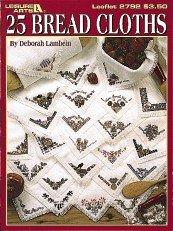 25 Bread Cloths Cross Stitch (Cross Stitch Bread Patterns Cloth)
