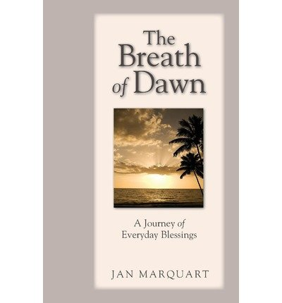 The Breath of Dawn : A Journal of Everyday Blessings