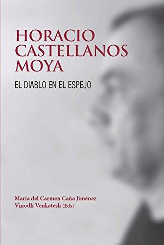 Horacio Castellano Moya. El diablo en el espejo