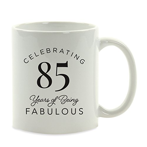 Andaz Press 11oz. Milestone Birthday Funny Coffee Mug Gag Gift, Celebrating 85 Years of Being Fabulous, 1-Pack, 85th Birthday Gift Ideas for Her -