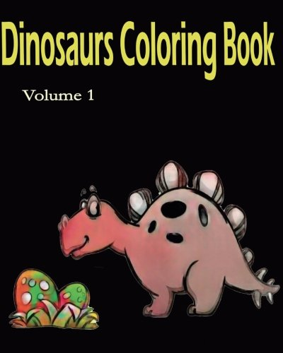 Buy Dinosaurs Coloring Book Super Coloring Book Volume 1 Dinosaur Coloring And Art Book Book Online At Low Prices In India Dinosaurs Coloring Book Super Coloring Book Volume 1 Dinosaur Coloring