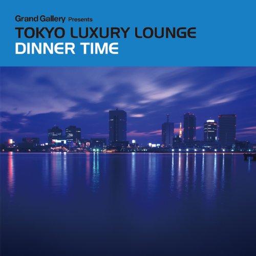 Grand Gallery presents TOKYO LUXURY LOUNGE DINNER - Grand Gallery Presents