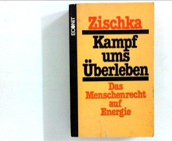 Kampf ums Überleben: D. Menschenrecht auf Energie (German Edition)